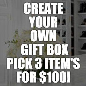 HOLIDAY SALE EVENT! CREATE YOUR OWN GIFT BOX!
